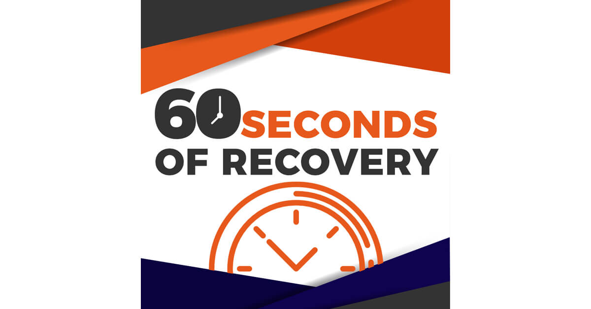 60 Seconds Of Recovery